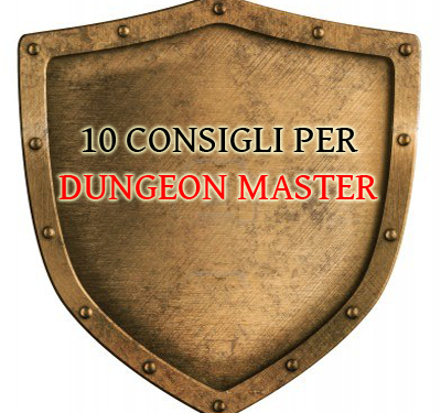 [Taverna] 10 Consigli per Dungeon Master D&D 3.5